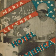 Libros antiguos: HOTEL AMÉRICA, POR MARÍA LEITNER. AÑO 1931 (9.4). Lote 126457842