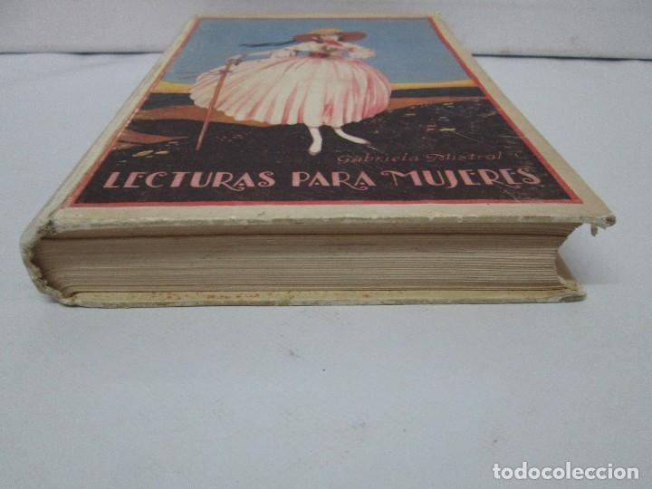 Libros antiguos: LECTURAS PARA MUJERES. GABRIELA MISTRAL. ESCUELA HOGAR 1924. VER FOTOGRAFIAS ADJUNTAS - Foto 3 - 122052011