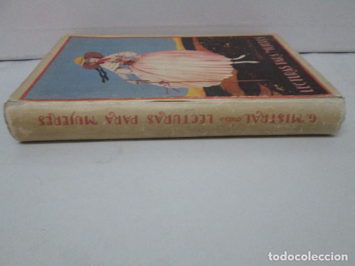 Libros antiguos: LECTURAS PARA MUJERES. GABRIELA MISTRAL. ESCUELA HOGAR 1924. VER FOTOGRAFIAS ADJUNTAS - Foto 6 - 122052011
