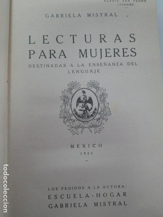 Libros antiguos: LECTURAS PARA MUJERES. GABRIELA MISTRAL. ESCUELA HOGAR 1924. VER FOTOGRAFIAS ADJUNTAS - Foto 7 - 122052011