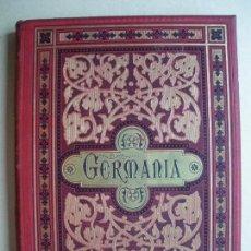 Libros antiguos: GERMANIA. JUAN SCHERR. 1882. GRAN FORMATO. Lote 122112987