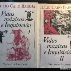 Libros antiguos: JULIO CARO BAROJA VIDAS MÁGICAS E INQUISICIÓN TOMOS 1 Y 2. Lote 122134879