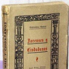 Libros antiguos: FORENSES Y CIUDADANOS. HISTORIA DE LAS DISENSIONES CIVILES DE MALLORCA EN EL SIGLO XV.. Lote 122158307