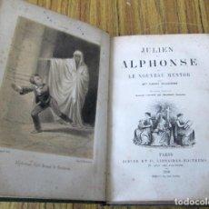 Libros antiguos: JULIEN ET ALPHNSE - OU LE NOUVEAU MENTOR - PAR MME. FANNY RICHOMME - PARIS 1859 . Lote 122188399