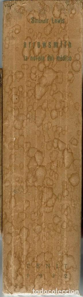 Libros antiguos: EL DOCTOR ARROWSMITH, POR SINCLAIR LEWIS. AÑO 1932 (10.3) - Foto 3 - 122194527