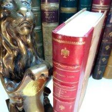 Libros antiguos: CASTA DE HIDALGOS - RICARDO LEÓN - TOMO II DE LAS OBRAS COMPLETAS - 1915 - RAOUL PÉANT - MADRID -. Lote 122208443