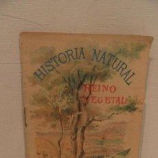 Libros antiguos: HISTORIA NATURAL - REINO VEGETAL - CUENTOS PARA NIÑOS - SATURNINO CALLEJA-TOMO 67. Lote 122218827