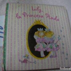 Alte Bücher - CUENTO - LILY, LA PRINCESA HADA - 122226439