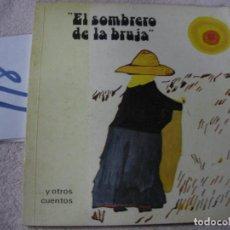 Libros antiguos: CUENTO - EL SOMBRERO DE LA BRUJA Y OTROS CUENTOS. Lote 122226639
