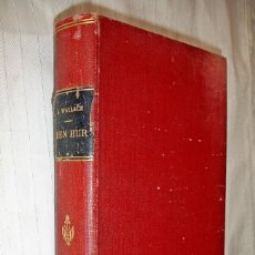 Libros antiguos: BEN HUR AÑO 1900 - LEWIS WALLACE - ITALIANO. Lote 122245795