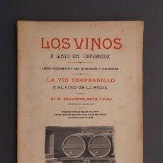 Libros antiguos: LIBRO LOS VINOS A GUSTO DEL CONSUMIDOR . SALVADOR MATA Y PUIG 1907. Lote 122280775