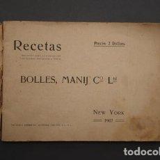 Libros antiguos: LIBRO RECETAS ESCOJIDAS PARA LA FABRICACION DE LICORES REFRESCOS Y VINOS BOLLES MANIJ Cº LTD 1907. Lote 122281163