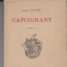Libri antichi: CAPCIGRANY BLAI EINER FRANCESC MASPONS ANGLASELL IL.LUSTRAT SERRA MASSANA 1922. Lote 122464583