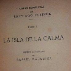 Libros antiguos: OBRAS COMPLETAS SANTIAGO RUSIÑOL. Lote 122479715