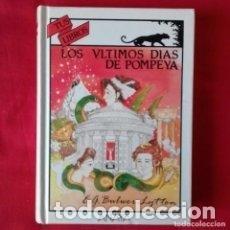 Libros antiguos: LOS ULTIMOS DIAS DE POMPEYA. Lote 122488347