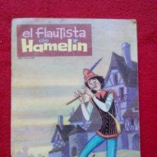 Livres anciens: TUBAL EL FLAUTISTA DE HAMELIN 20 CM 1962 90 GRS VASCO AMERICANA. Lote 122536195