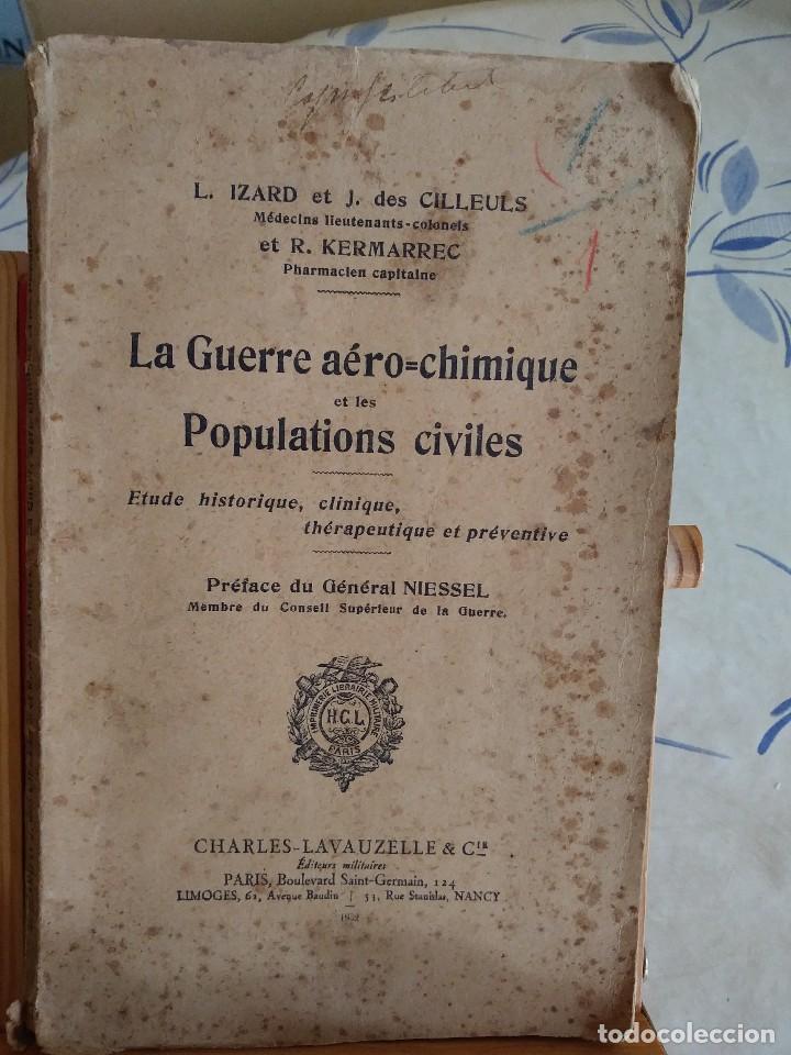 Libros antiguos: Libro muy raro sobre la Guerra Química en las poblaciones civiles. 1932. En francés.Con fotografías. - Foto 2 - 122540695