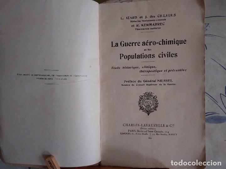 Libros antiguos: Libro muy raro sobre la Guerra Química en las poblaciones civiles. 1932. En francés.Con fotografías. - Foto 3 - 122540695