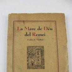 Libros antiguos: L- 4806. LA MARE DE DEU DEL REMEI. CALDES DE MONTBUI. FORTIA SOLA. 1936.. Lote 122546551