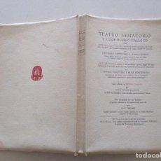 Libros antiguos: TEATRO VENATORIO Y COQUINARIO GALLEGO. RM86535. Lote 122588295