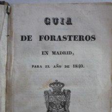 Libros antiguos: MADRID. GUIA DE FORASTEROS PARA EL AÑO 1840. INCLUYENDO EL ESTADO MILITAR DE ESPAÑA.. Lote 122615603