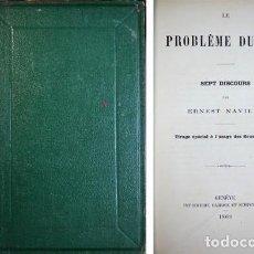Libros antiguos: NAVILLE, ERNEST. LE PROBLÈME DU MAL. SEPT DISCOURS. GENÈVE, LIBRAIRIE CHERBULIEZ, 1868.. Lote 122649723