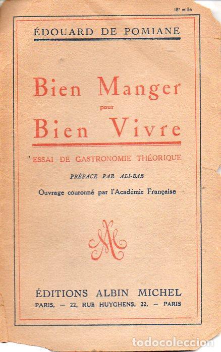 E. DE POMIANE : BIEN MANGER ET BIEN VIVRE (ALBIN MICHEL, 1922) (Libros Antiguos, Raros y Curiosos - Cocina y Gastronomía)
