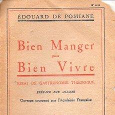 Libros antiguos: E. DE POMIANE : BIEN MANGER ET BIEN VIVRE (ALBIN MICHEL, 1922). Lote 122711735