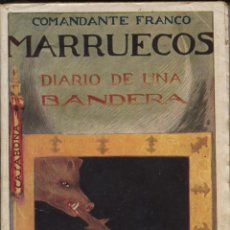 Libros antiguos: COMANDANTE FRANCO. DIARIO DE UNA BANDERA. MADRID: PUEYO, 1922. Lote 122719115