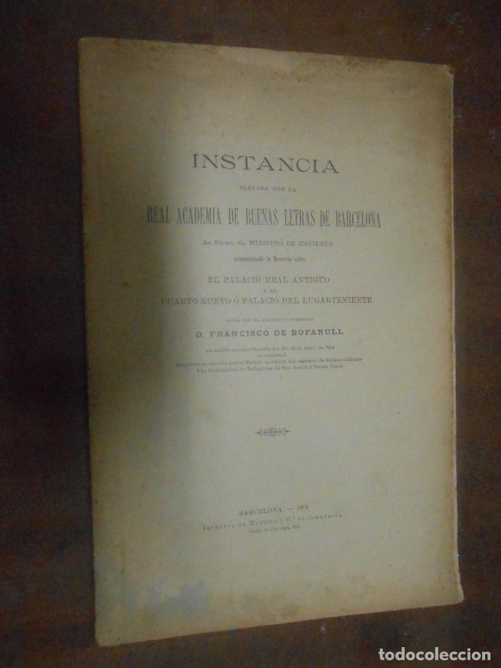FRANCISCO BOFARULL INSTANCIA ELEVADA BARCELONA 1904 IMPRENTA DE HENRICH Y Cª EN COMANDITA (Libros Antiguos, Raros y Curiosos - Historia - Otros)