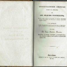 Libros antiguos: OBSERVACIONES CRÍTICAS SOBRE EL ROMANCE DE GIL BLAS DE SANTILLANA,DE JUAN ANTONIO LLORENTE 1837(6.4). Lote 122784831