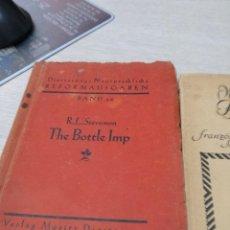 Libros antiguos: ANTIGUO LIBRO THE BOTTLE IMP ESCRITO EN INGLES R.L.STEVENSON AÑO 1931. Lote 122793723