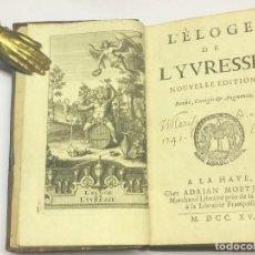Libros antiguos: AÑO 1715 - SALLENGRE LÈLOGE DE L'YVRESSE - ELOGIO SOBRE LA EMBRIAGUEZ BEBIDAS. Lote 122796847