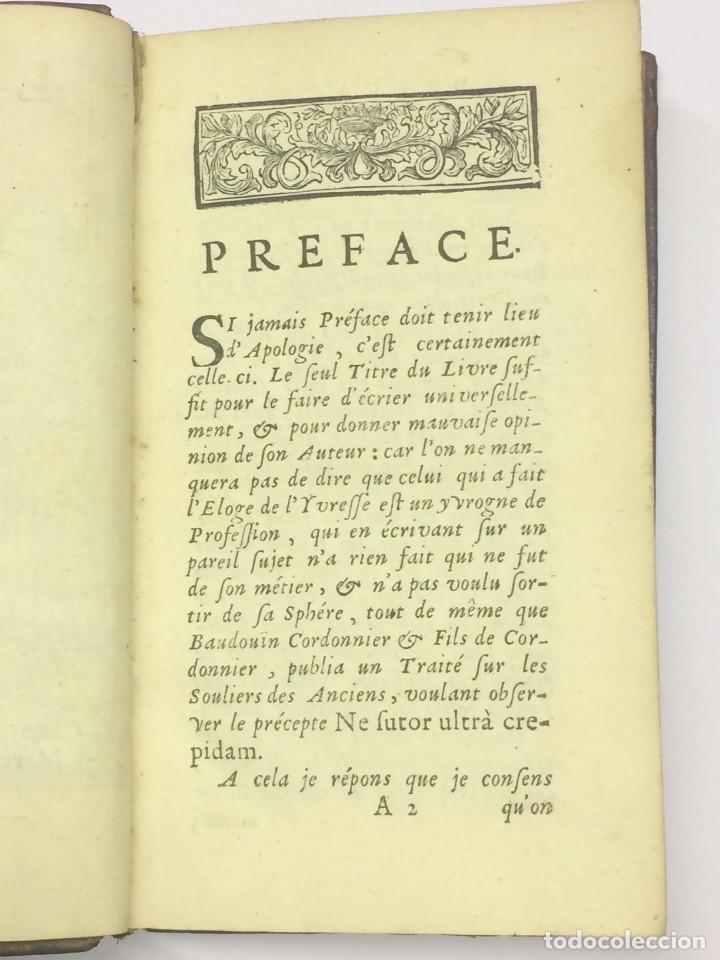 Libros antiguos: AÑO 1715 - SALLENGRE LÈLOGE DE LYVRESSE - ELOGIO SOBRE LA EMBRIAGUEZ BEBIDAS - Foto 3 - 122796847