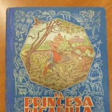 Libros antiguos: LA PRINCESA PICARILLA - CUENTOS DE PERRAULT - DALMAU CARLES - ORIGINAL 1931. Lote 122821551