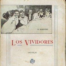 Libros antiguos: LOS VIVIDORES, POR ESTANISLAO MAESTRE. AÑO 1910 (11.4). Lote 122877979