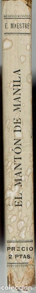 Libros antiguos: EL MANTÓN DE MANILA, POR ESTANISLAO MAESTRE. AÑO 1910 (9.4) - Foto 3 - 122878067