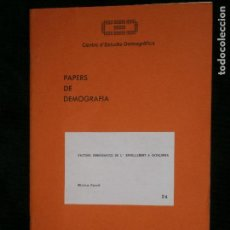Libros antiguos: F1 PAPERS DE DEMOGRAFIA CENTRE DE ESTUDIS DERMOGRAFICS Nº 24 MIREIA FERRER. Lote 122904455