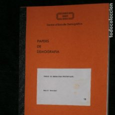 Libros antiguos: F1 PAPERS DE DEMOGRAFIA CENTRE DE ESTUDIS DERMOGRAFICS Nº 15 DANIEL DEVOLDER. Lote 122905487