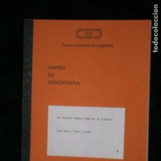 Libros antiguos: F1 PAPERS DE DEMOGRAFIA CENTRE DE ESTUDIS DERMOGRAFICS Nº 2 ANNA CABRE I ISABEL PUJADAS . Lote 122905719