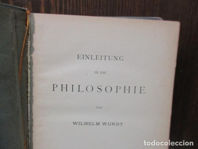 Libros antiguos: EINLEITUNG IN DIE PHILOSOPHIE - WILHEM WUNDT - LEIPZIG, AÑO 1901(EN ALEMAN) - Foto 6 - 122947679