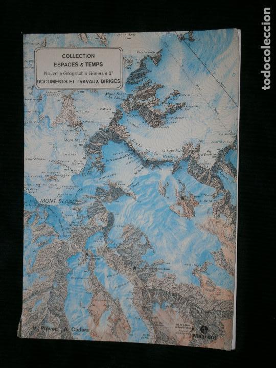 F1 DOCUMENTS ET TRAVAUX DIRIGES COLLECTION ESPECES I TEMPS NOUVELLE GEOGRAPHIE GENERALE 2 (Libros Antiguos, Raros y Curiosos - Historia - Otros)