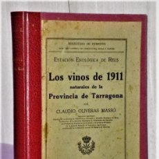 Libros antiguos: LOS VINOS DE 1911 NATURALES DE LA PROVINCIA DE TARRAGONA (1914). Lote 122985275