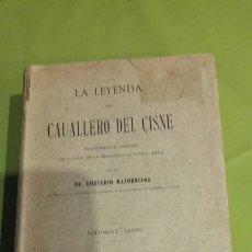 Libri antichi: LA LEYENDA DEL CABALLERO DEL CISNE. Lote 123032236
