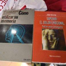 Libros antiguos: 2 LIBROS INTERESANTES: COMO UTILIZAR SU MEMORIA Y SUPERAR EL DOLOR EMOCIONAL. Lote 123064863