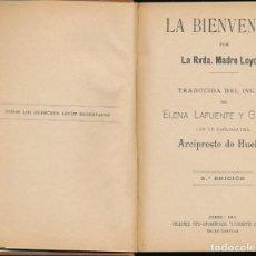 Libros antiguos: A BIENVENIDA -- RVDA. MADRE LOYOLA. - PRÓLOGO DEL ARCIPRESTE DE HUELVA. Lote 123066315