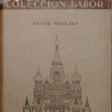 Libros antiguos: ARTE RUSO / VÍCTOR NICOLSKY. BARCELONA : LABOR, 1935.. Lote 123074023