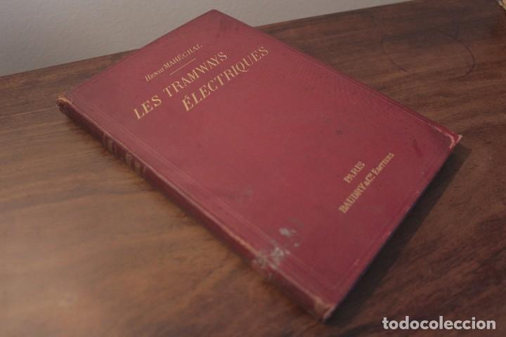 LES TRAMWAYS ELECTRIQUES - MARECHAL. 1897. PRIMERA EDICIÓN (Libros Antiguos, Raros y Curiosos - Ciencias, Manuales y Oficios - Otros)
