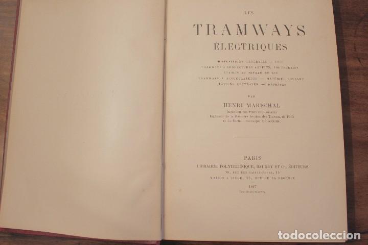 Libros antiguos: Les Tramways Electriques - Marechal. 1897. Primera edición - Foto 5 - 123074787