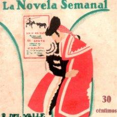 Livres anciens: LA NOVELA SEMANAL. Nº 183. 1925. CARTEL DE FERIAS. R. DEL VALLE INCLAN. PRENSA GRAFICA.. Lote 123106723